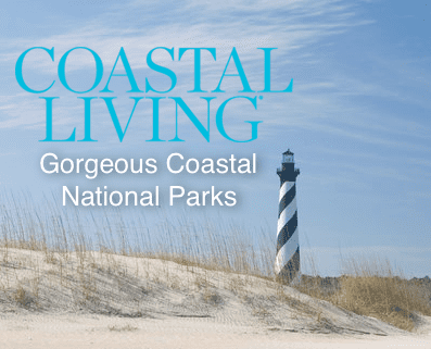 Cape Hatteras - Coastal Living Gorgeous National Park